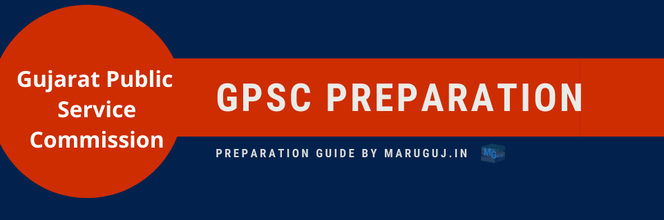 gpsc preparation, gpsc, gpsc recruitment, gpsc updates, gpsc maru gujarat